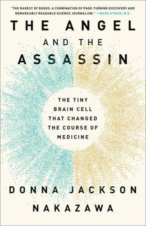 The Angel and the Assassin by Donna Jackson Nakazawa