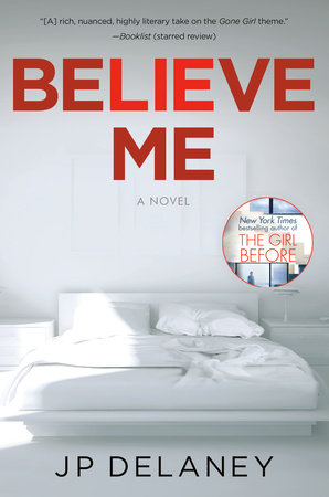 Believe Me by JP Delaney