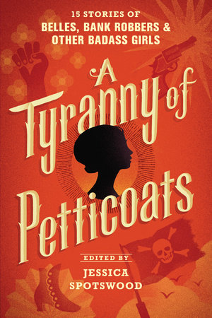 A Tyranny of Petticoats by
