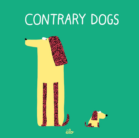 Contrary Dogs by élo