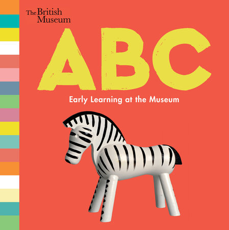 ABC: Early Learning at the Museum by Nosy Crow