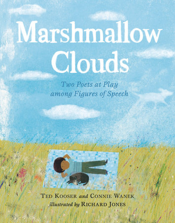 Marshmallow Clouds by Ted Kooser and Connie Wanek