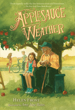 Applesauce Weather by Helen Frost