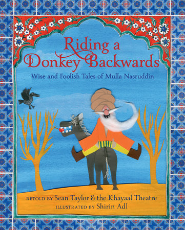 Riding a Donkey Backwards by Sean Taylor and Khayaal Theatre Company