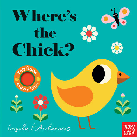Where's the Chick? by Nosy Crow