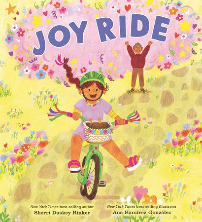 Joy Ride by Sherri Duskey Rinker