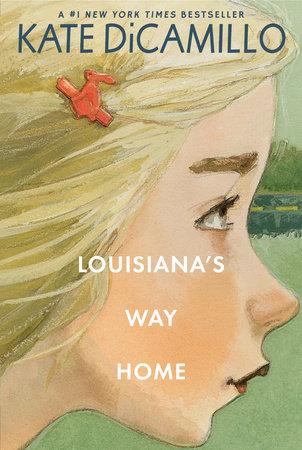 Louisiana's Way Home by Kate DiCamillo