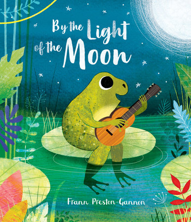 By the Light of the Moon by Frann Preston-Gannon