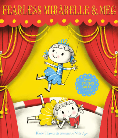 Fearless Mirabelle and Meg by Katie Haworth
