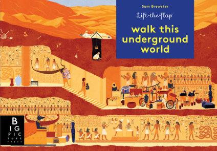 Walk This Underground World