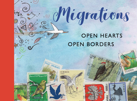 Migrations: Open Hearts, Open Borders by ICPBS
