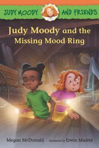 Judy Moody and Friends: Judy Moody and the Missing Mood Ring