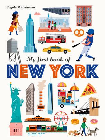 My First Book of New York by Ingela P Arrhenius