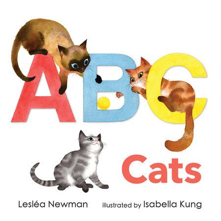 ABC Cats: An Alpha-Cat Book by Lesléa Newman