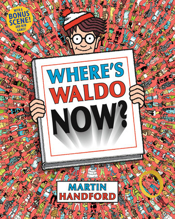 Where's Waldo Now? by Martin Handford