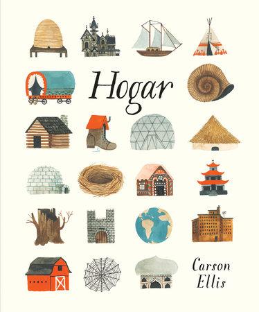 Hogar by Carson Ellis