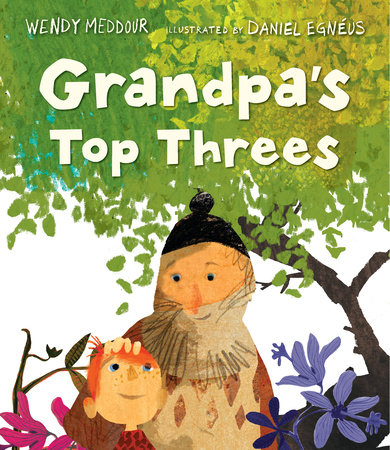 Grandpa's Top Threes by Wendy Meddour