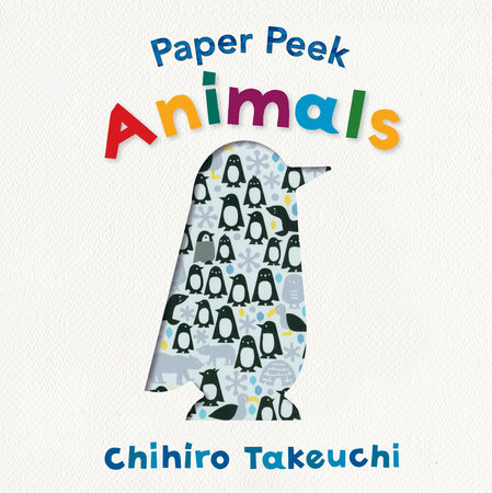 Paper Peek: Animals by Chihiro Takeuchi