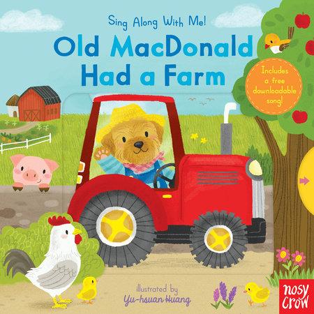 Old MacDonald Had a Farm by Nosy Crow