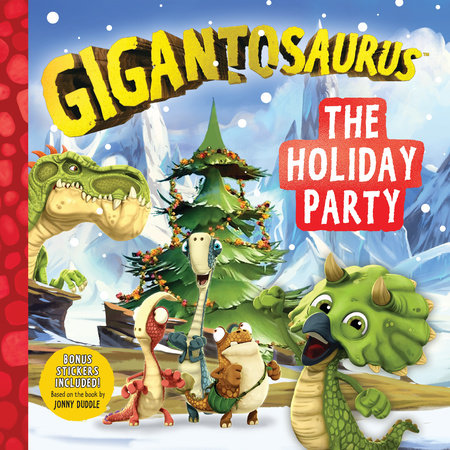Gigantosaurus: The Holiday Party by Cyber Group Studios