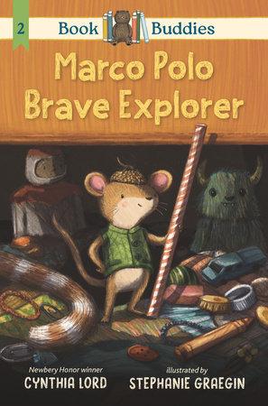 Book Buddies: Marco Polo Brave Explorer by Cynthia Lord
