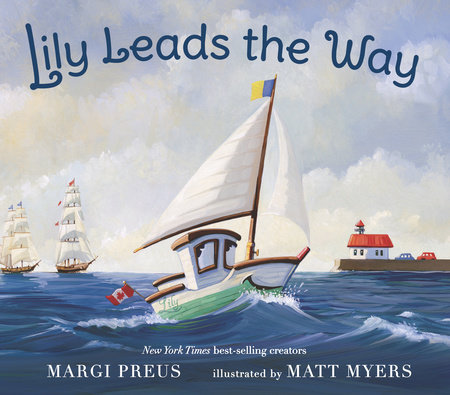 Lily Leads the Way by Margi Preus