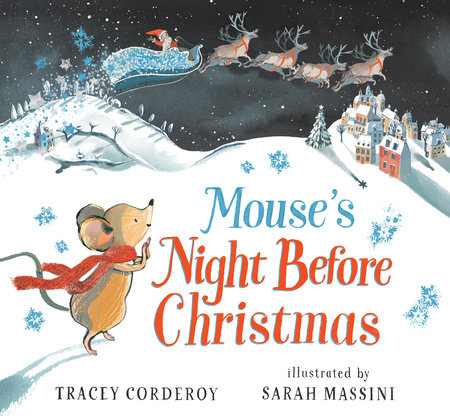 Mouse's Night Before Christmas by Tracey Corderoy
