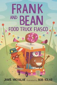 Frank and Bean: Food Truck Fiasco