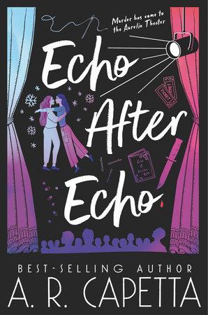 Echo After Echo by A. R. Capetta