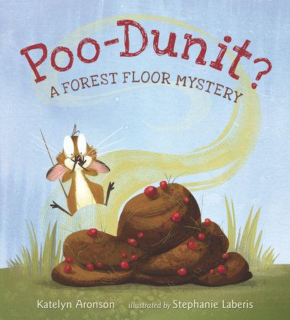 Poo-Dunit? by Katelyn Aronson