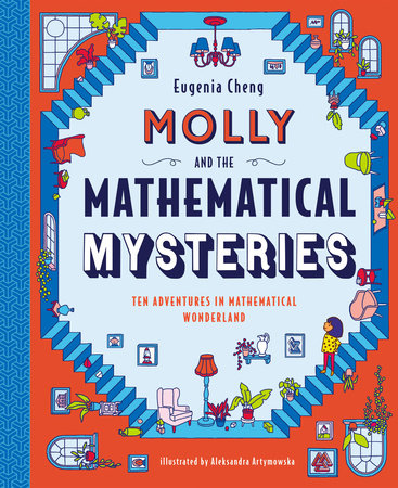 Molly and the Mathematical Mysteries by Eugenia Cheng