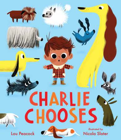 Charlie Chooses by Lou Peacock
