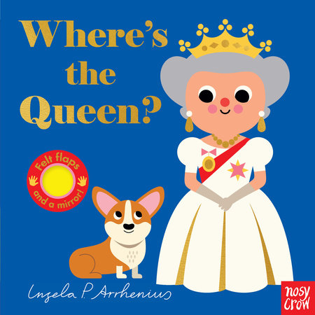 Where's the Queen? by Nosy Crow