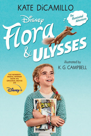 Flora and Ulysses: Tie-in Edition by Kate DiCamillo