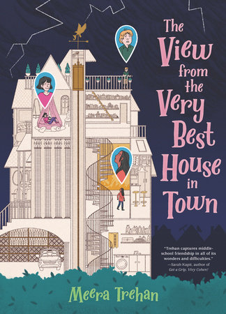 The View from the Very Best House in Town by Meera Trehan