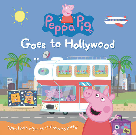 Peppa Pig Goes to Hollywood by Candlewick Press