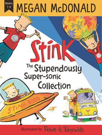 Stink: The Stupendously Super-Sonic Collection by Megan McDonald