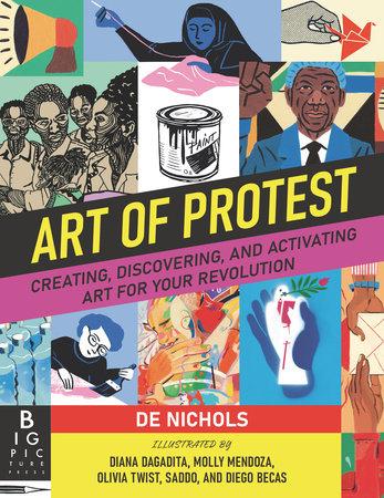 Art of Protest by De Nichols