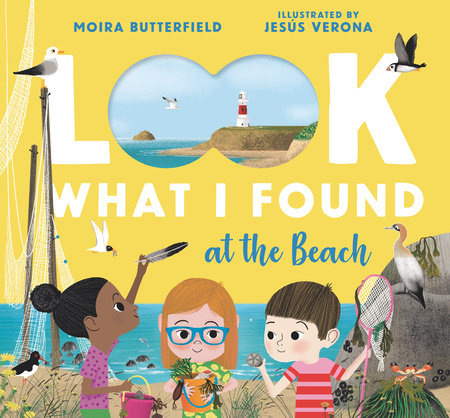 Look What I Found at the Beach by Moira Butterfield