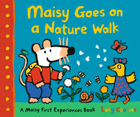 Maisy Goes on a Nature Walk by Lucy Cousins