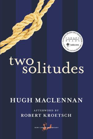 Two Solitudes by Hugh Maclennan