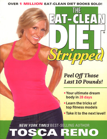 The Eat-Clean Diet Stripped by Tosca Reno