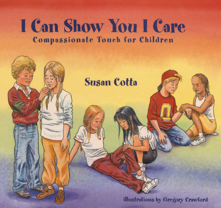 I Can Show You I Care by Susan Cotta