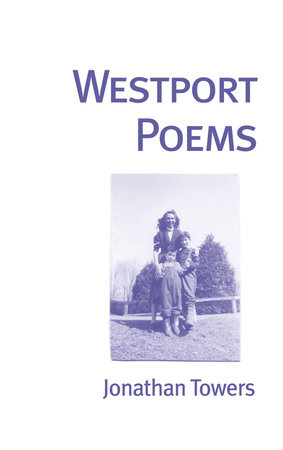 Westport Poems by Jonathan Towers