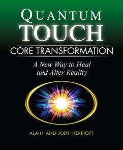 Quantum-Touch Core Transformation