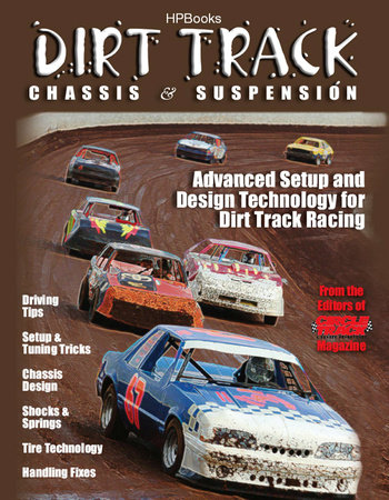 Dirt Track Chassis and SuspensionHP1511 by The Editor of Circle Track Magazine