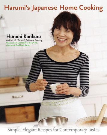 Harumi's Japanese Home Cooking by Harumi Kurihara