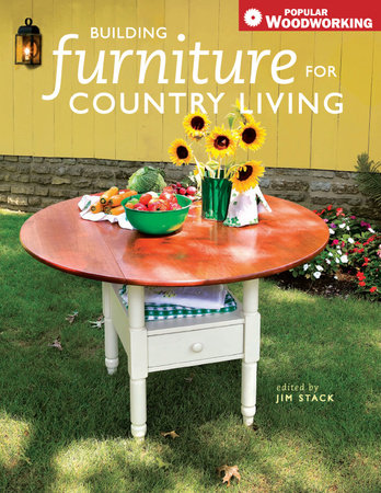 Building Furniture for Country Living by