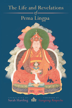 The Life and Revelations of Pema Lingpa by