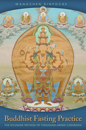 Buddhist Fasting Practice by Wangchen Rinpoche
